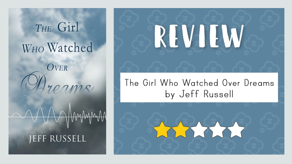 review-the-girl-who-watched-over-dreams-2stars